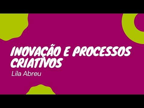 Inovação e Processos Criativos